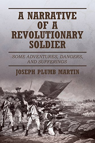 joesph plum martin narrative of a Martin didn't have the same view as many of the soldiers did on this certain activity well he was involved with doing that activity he would feel guilty and wanted to apologize to the family because he didn't think they deserved such a thing.